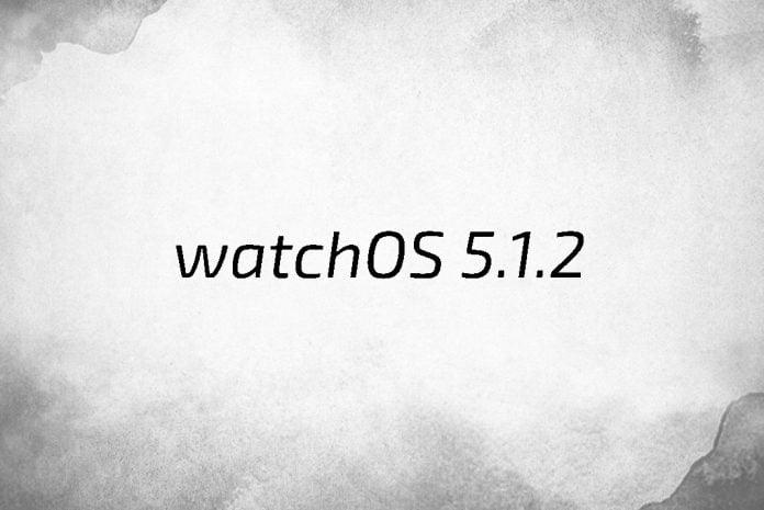 watchOS 5.1.2 yayınlandı