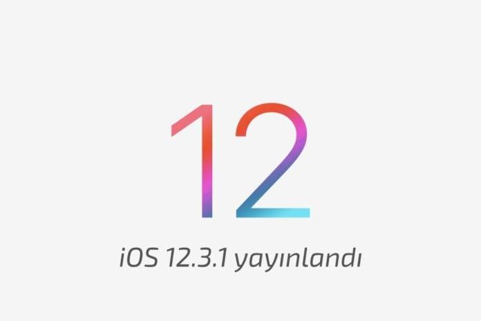 iOS 12.3.1 yayınlandı